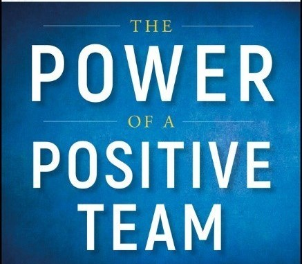 The Power of a Positive Team 2018-19